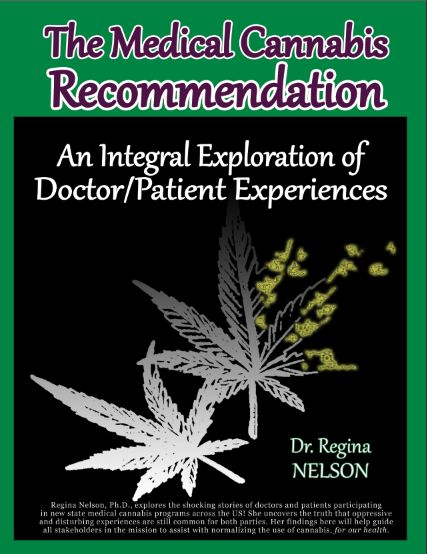 The Medical Cannabis Recommendation: An Integral Exploration of Doctor-Patient Experiences