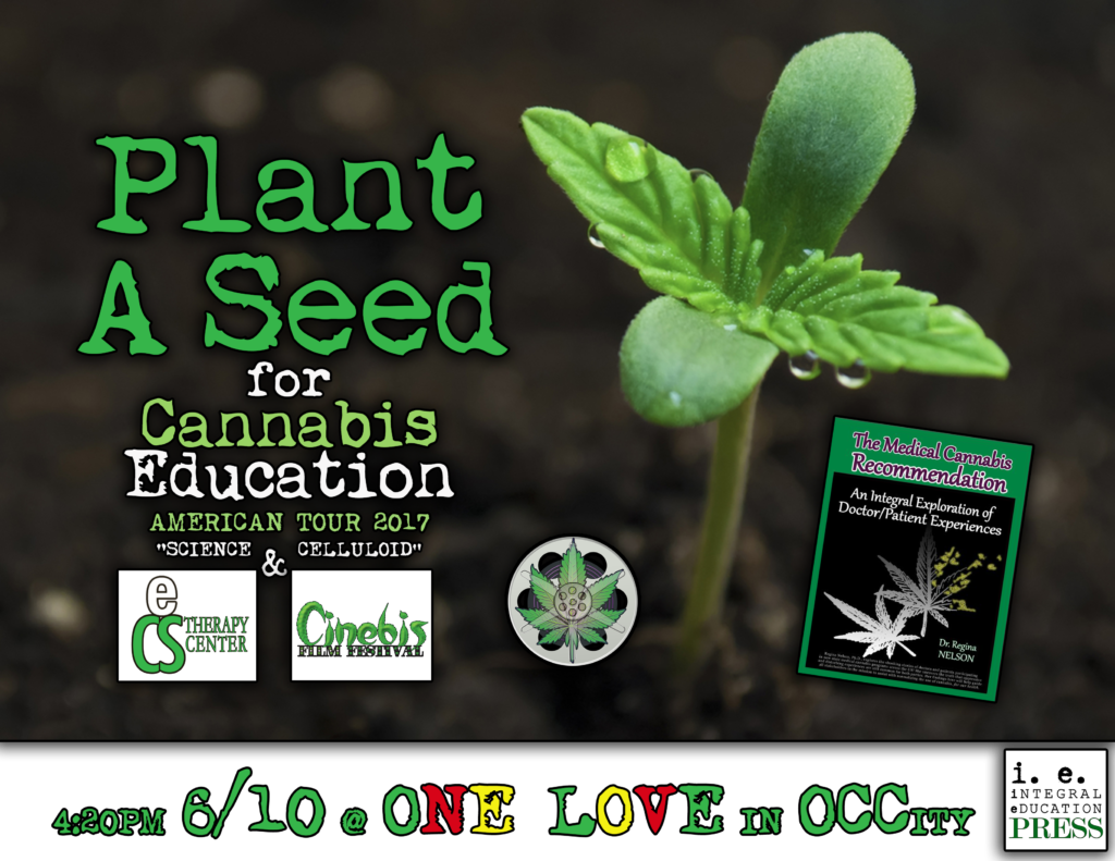 Plant A Seed for Cannabis Education American Tour 2017